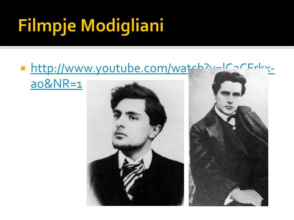 Filmpje Modigliani http://www.youtube.com/watch v=lCaCFrkx-ao&NR=1