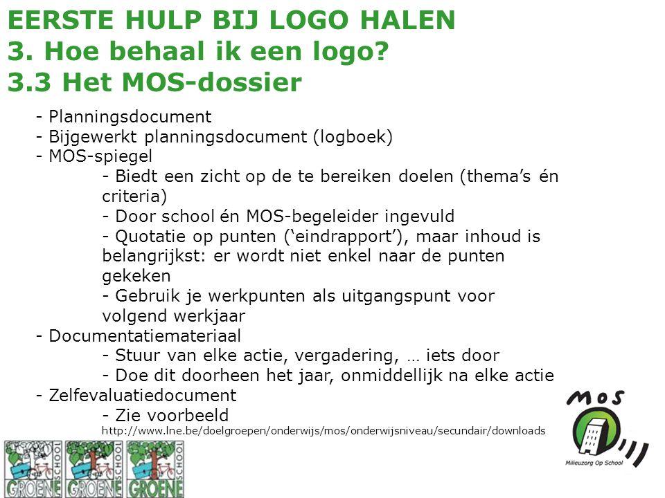 EERSTE HULP BIJ LOGO HALEN 3. Hoe behaal ik een logo