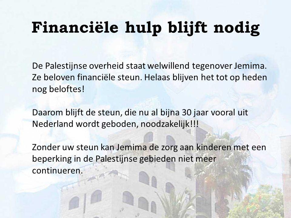 Financiële hulp blijft nodig
