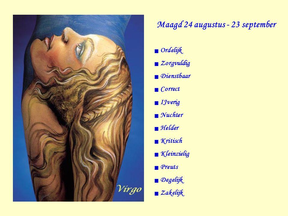 Maagd 24 augustus - 23 september