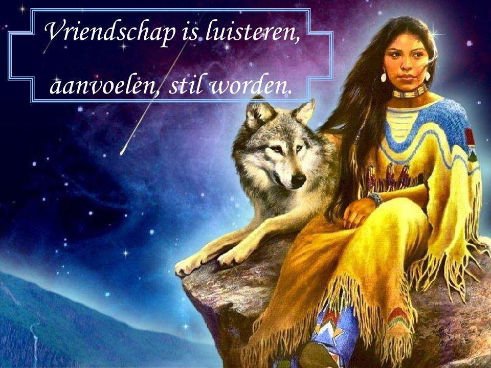 Vriendschap is luisteren,