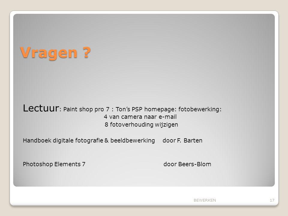 Vragen Lectuur: Paint shop pro 7 : Ton's PSP homepage: fotobewerking: 4 van camera naar e-mail.