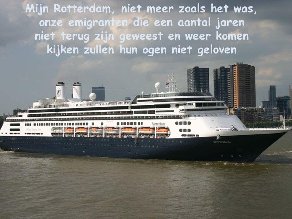 Mijn Rotterdam, niet meer zoals het was,