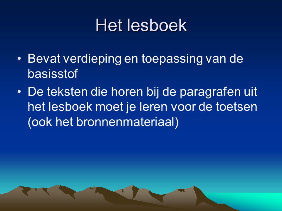 Het lesboek Bevat verdieping en toepassing van de basisstof