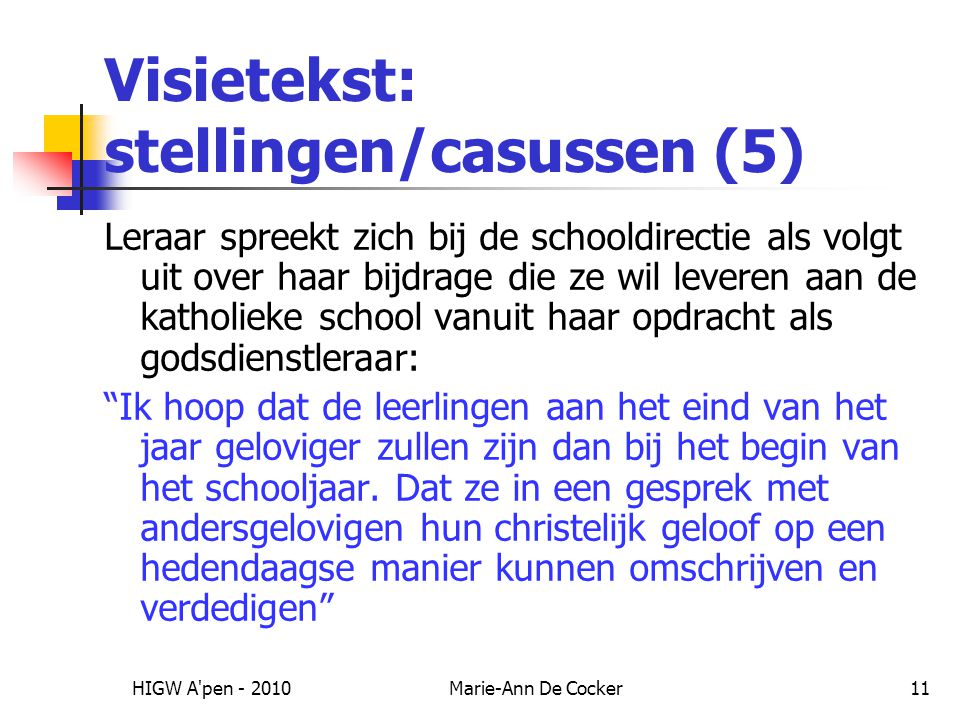 Visietekst: stellingen/casussen (5)