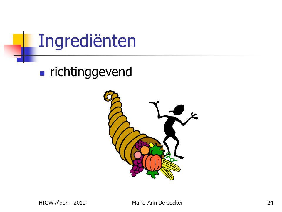 Ingrediënten richtinggevend HIGW A pen - 2010 Marie-Ann De Cocker