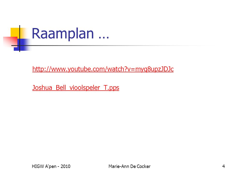 Raamplan … http://www.youtube.com/watch v=myq8upzJDJc
