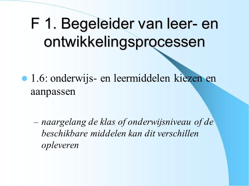 F 1. Begeleider van leer- en ontwikkelingsprocessen