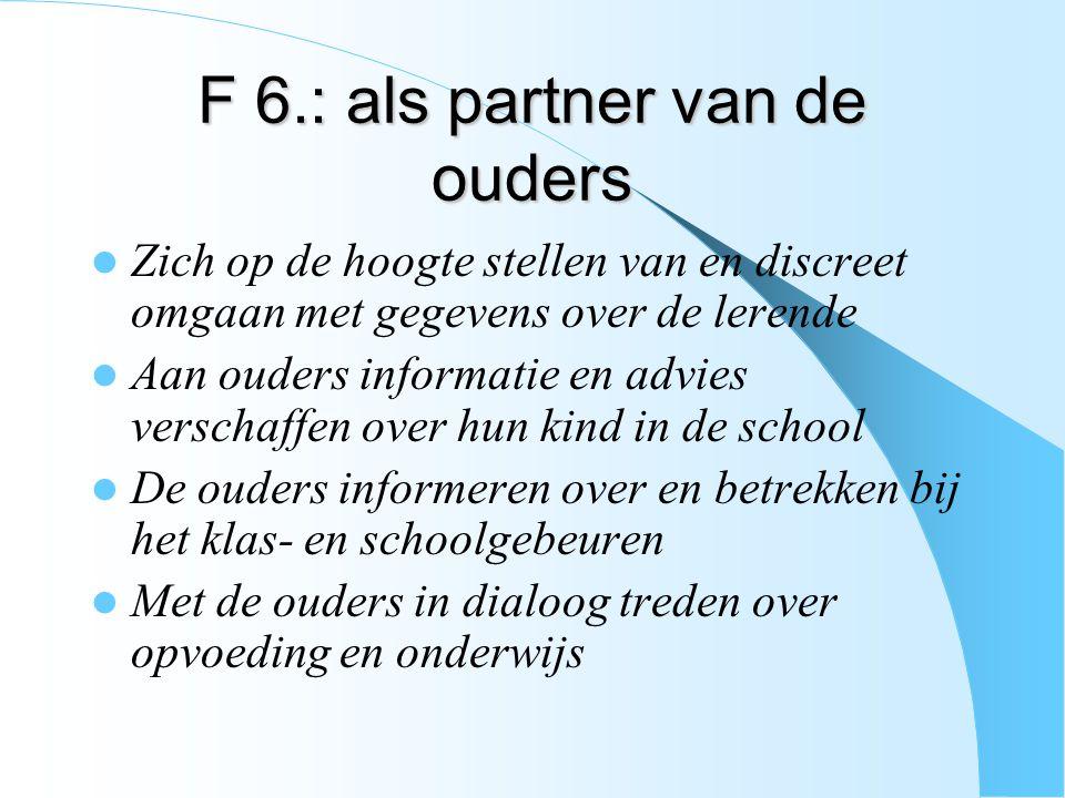 F 6.: als partner van de ouders