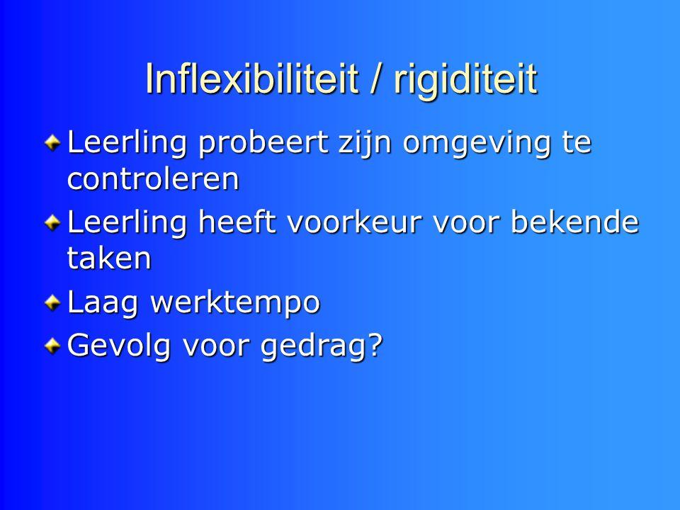 Inflexibiliteit / rigiditeit