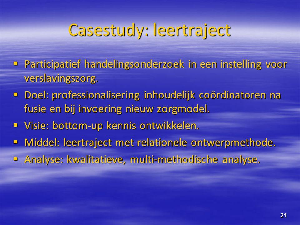 Casestudy: leertraject