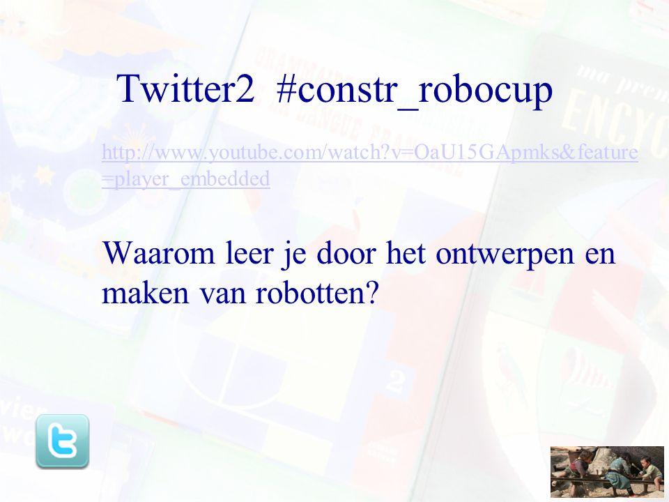 Twitter2 #constr_robocup