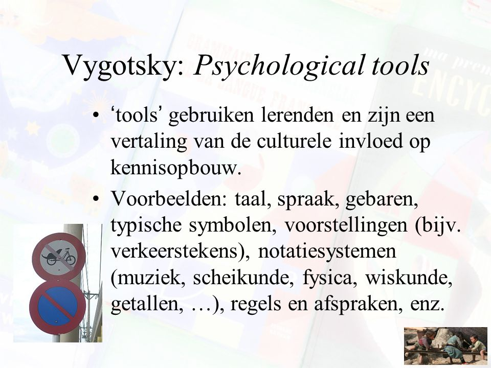 Vygotsky: Psychological tools