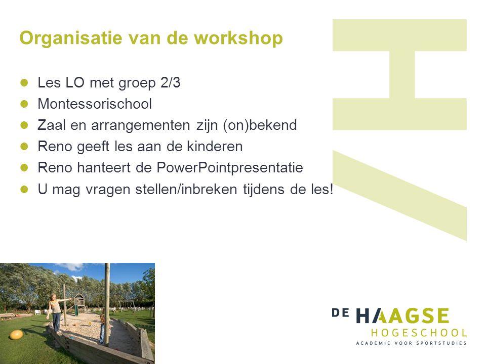 Organisatie van de workshop