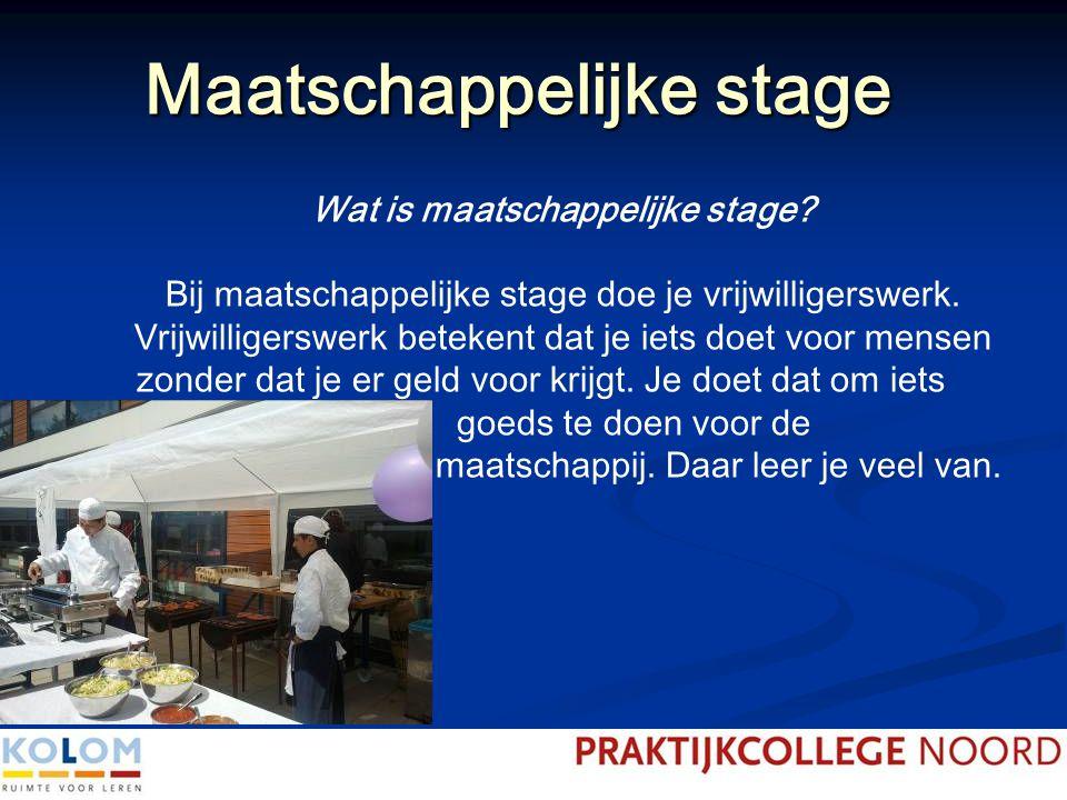Maatschappelijke stage Wat is maatschappelijke stage