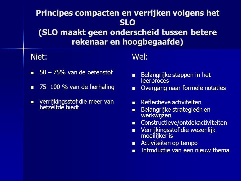 Principes compacten en verrijken volgens het SLO (SLO maakt geen onderscheid tussen betere rekenaar en hoogbegaafde)