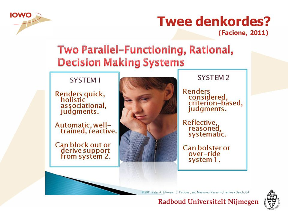 Twee denkordes (Facione, 2011)