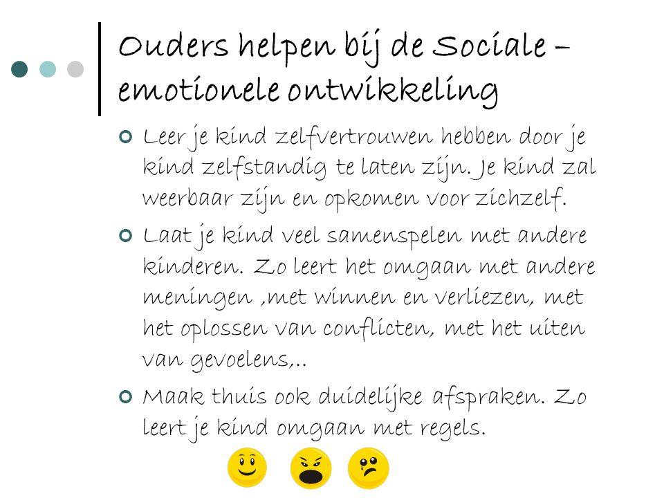Ouders helpen bij de Sociale – emotionele ontwikkeling
