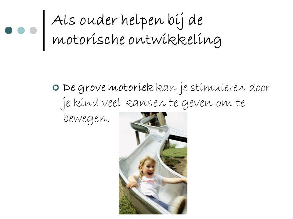 Als ouder helpen bij de motorische ontwikkeling