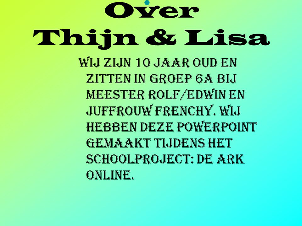 . Over Thijn & Lisa.