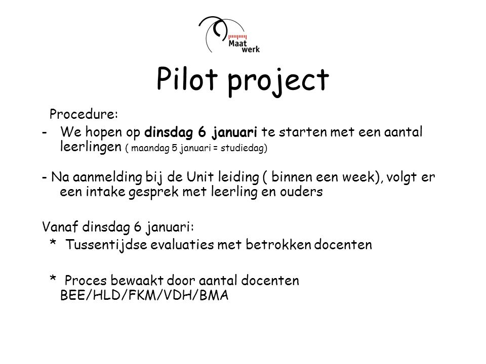 Pilot project Procedure: