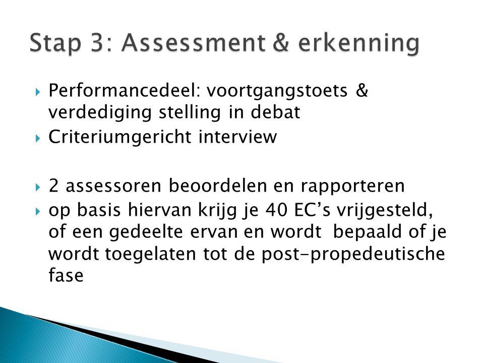 Stap 3: Assessment & erkenning