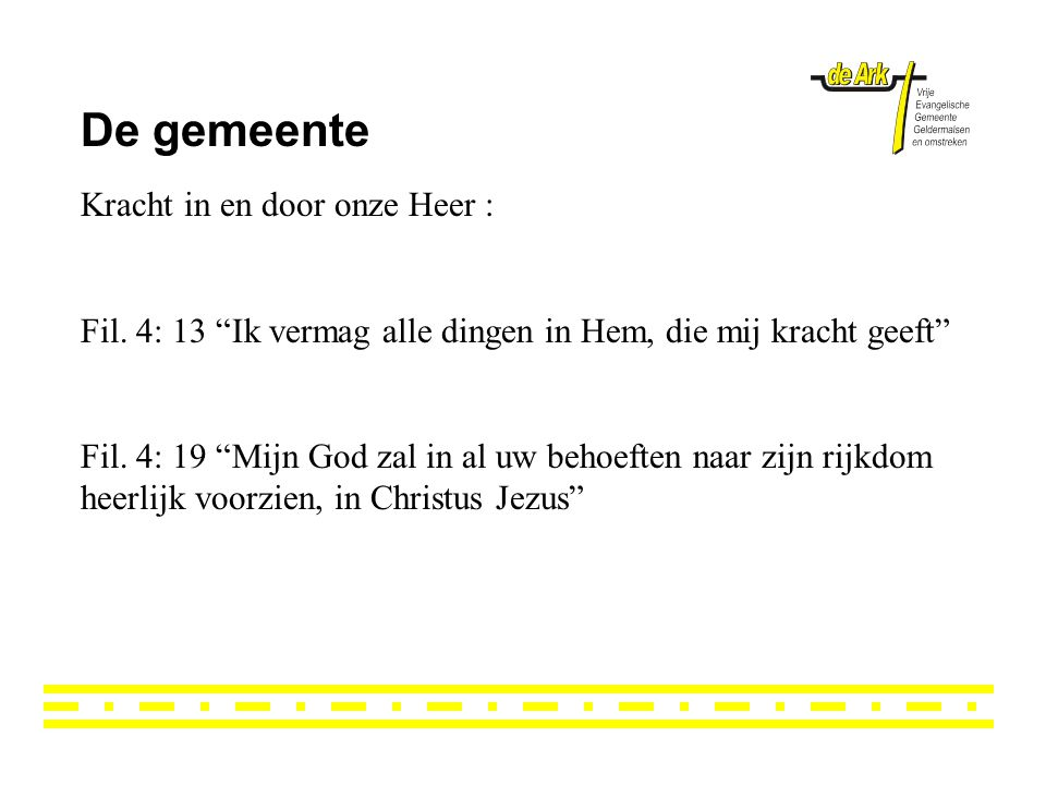 De gemeente Kracht in en door onze Heer :