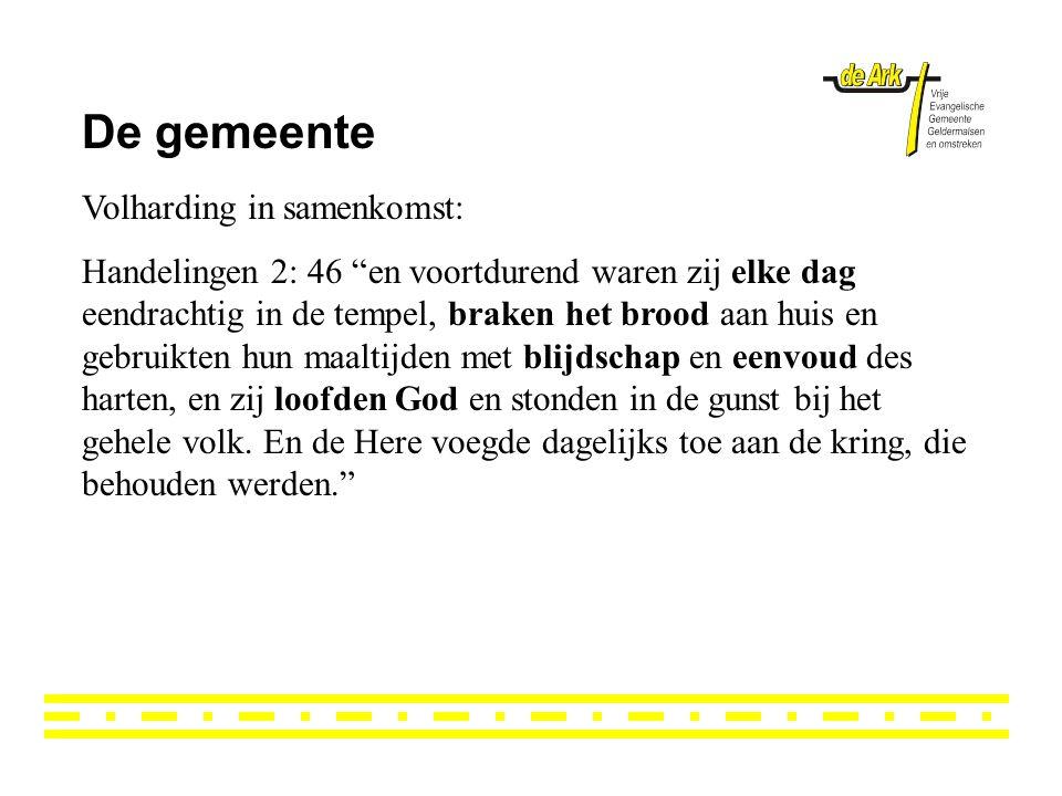 De gemeente Volharding in samenkomst: