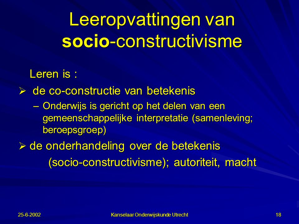 Leeropvattingen van socio-constructivisme