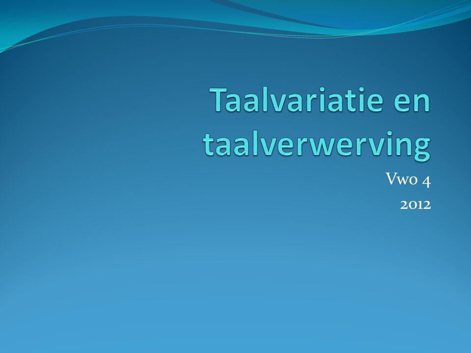 Taalvariatie en taalverwerving