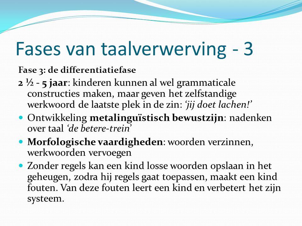 Fases van taalverwerving - 3