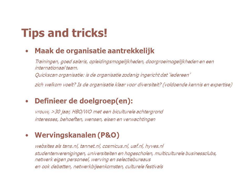 Tips and tricks! Maak de organisatie aantrekkelijk