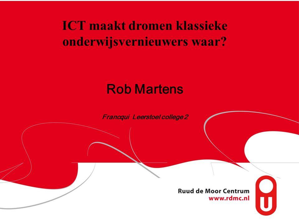 ICT maakt dromen klassieke onderwijsvernieuwers waar