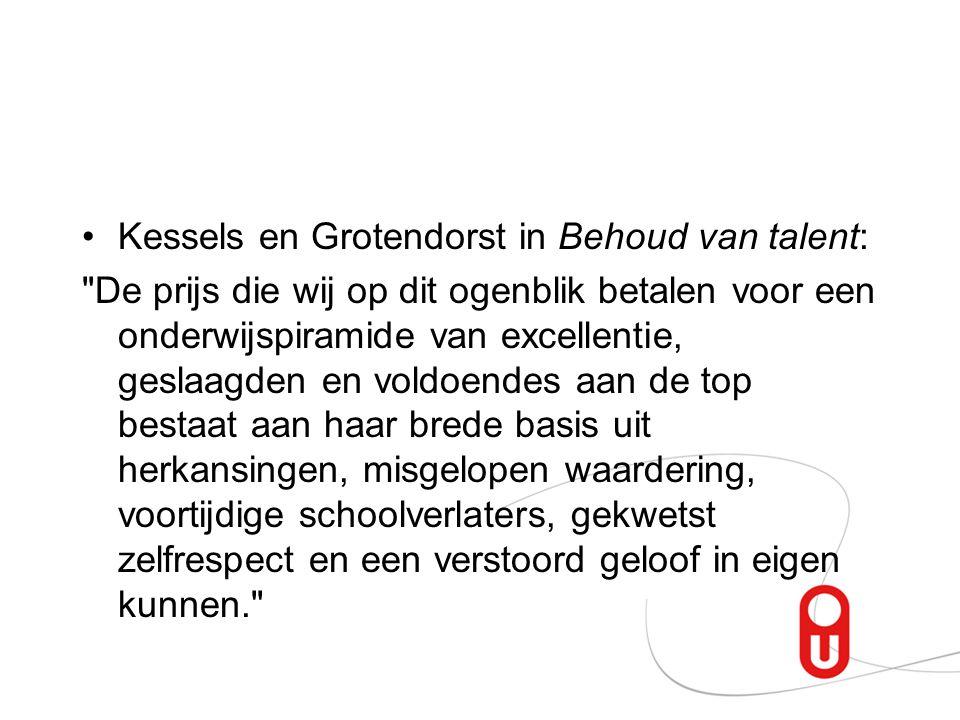 Kessels en Grotendorst in Behoud van talent:
