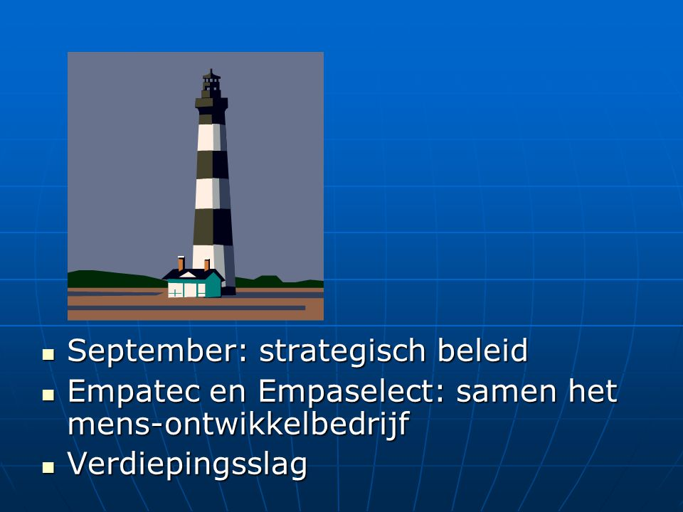 September: strategisch beleid