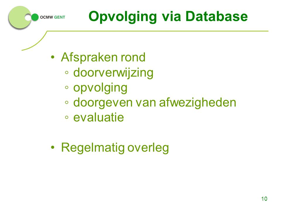 Opvolging via Database