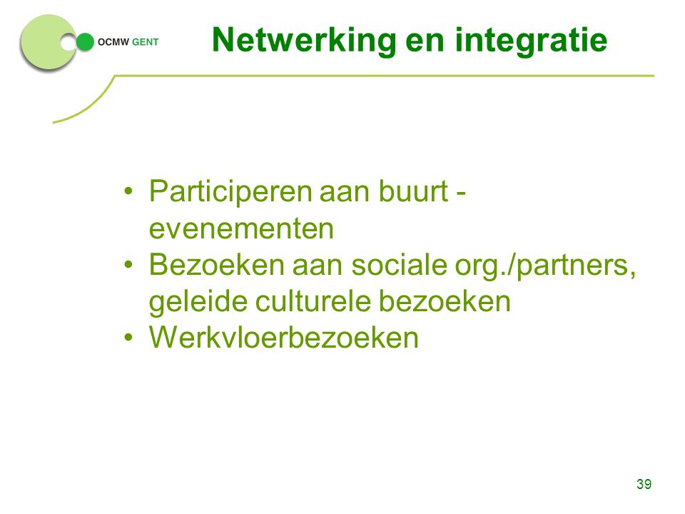 Netwerking en integratie