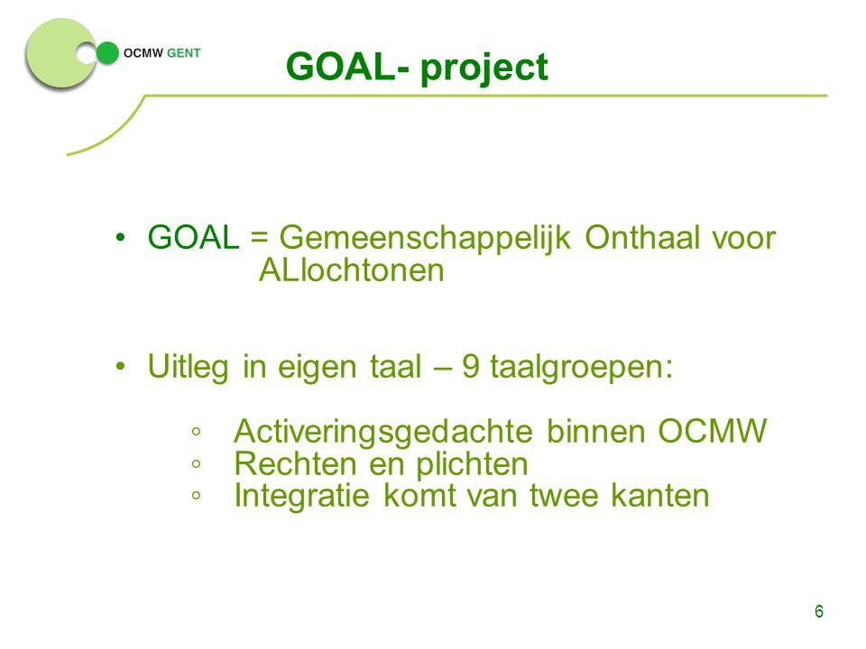 GOAL- project GOAL = Gemeenschappelijk Onthaal voor ALlochtonen