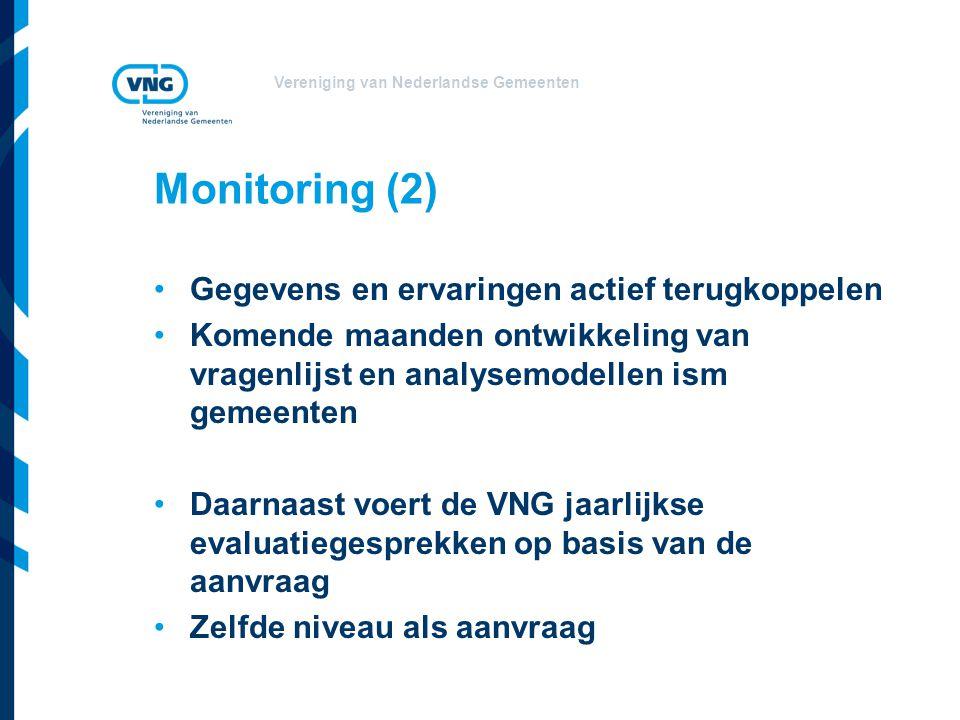 Monitoring (2) Gegevens en ervaringen actief terugkoppelen