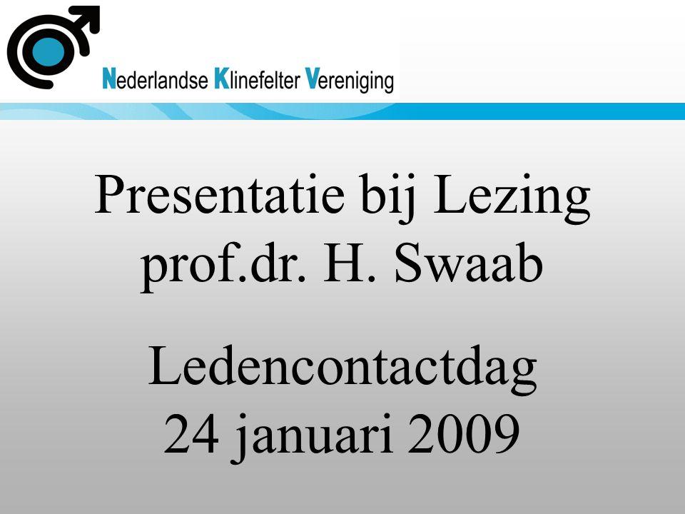 Presentatie bij Lezing prof.dr. H. Swaab