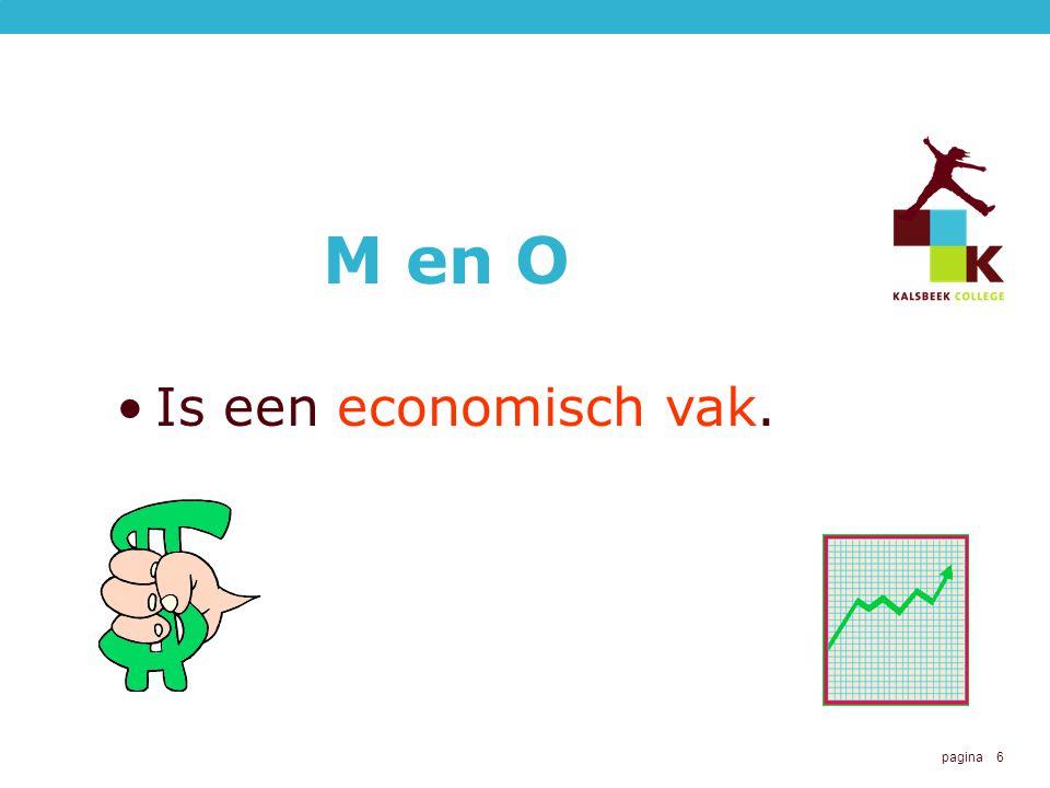 M en O Is een economisch vak.