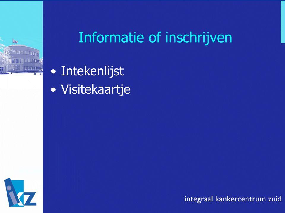Informatie of inschrijven