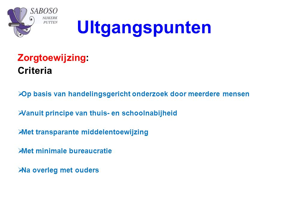 UItgangspunten Zorgtoewijzing: Criteria