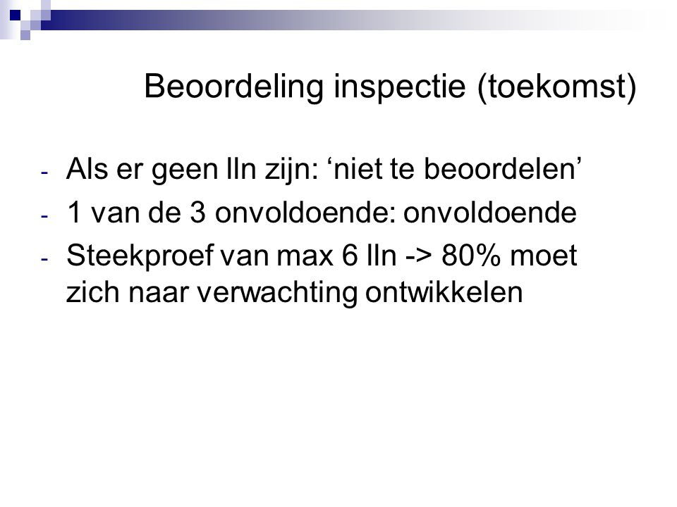 Beoordeling inspectie (toekomst)