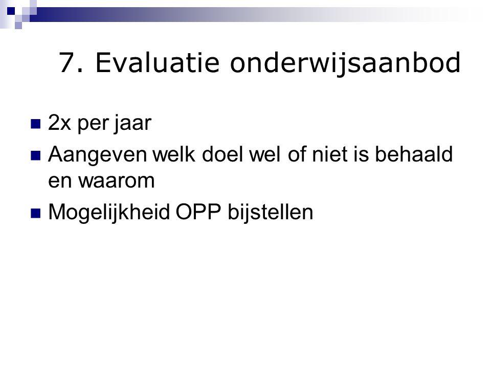 7. Evaluatie onderwijsaanbod