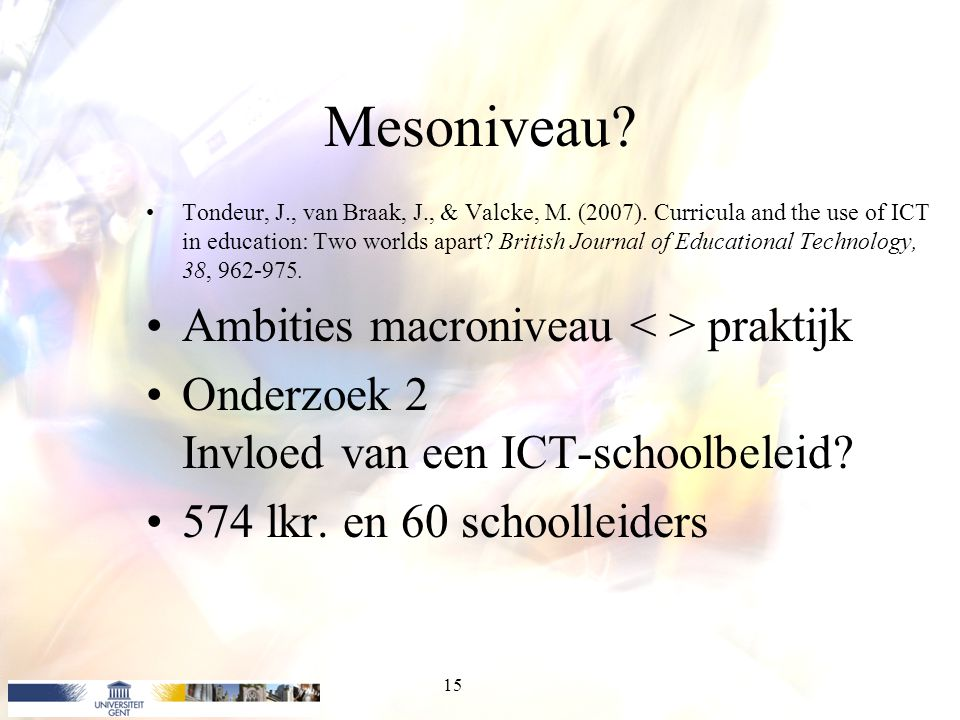 Mesoniveau Ambities macroniveau < > praktijk