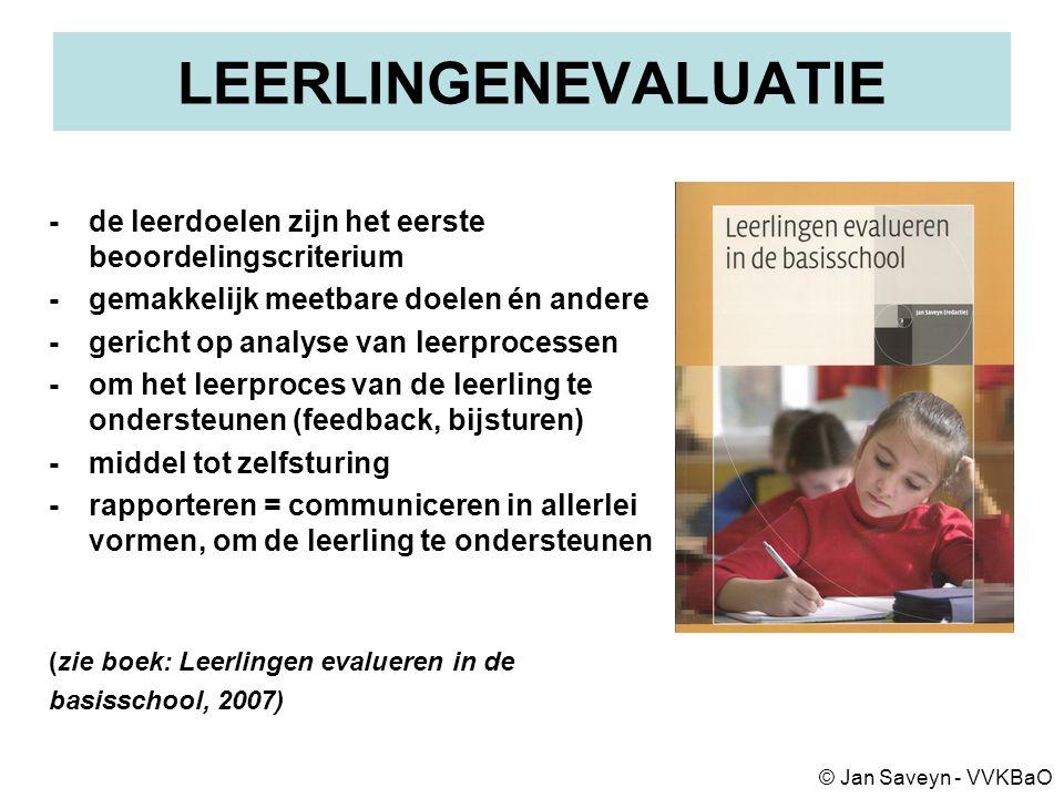 LEERLINGENEVALUATIE - de leerdoelen zijn het eerste beoordelingscriterium. - gemakkelijk meetbare doelen én andere.