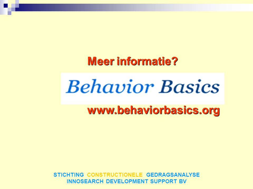 Meer informatie www.behaviorbasics.org