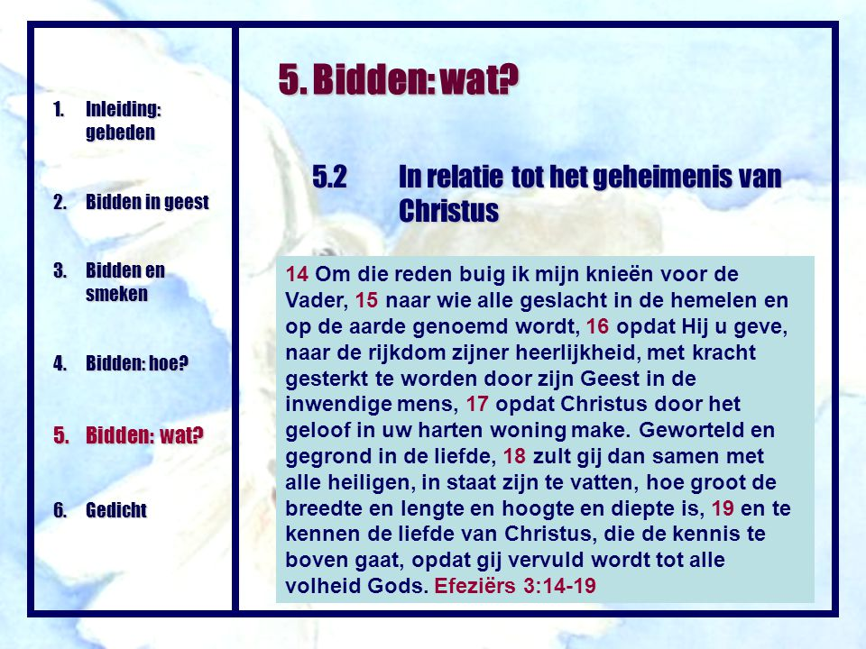 5. Bidden: wat 5.2 In relatie tot het geheimenis van Christus