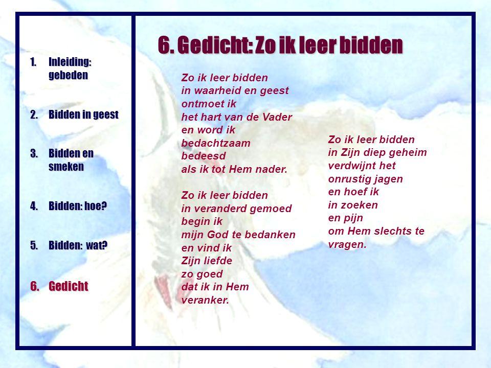 6. Gedicht: Zo ik leer bidden